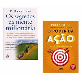Kit Livros - Segredos Mente Milionária + O Poder Da Ação #