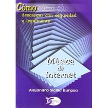 Como Descargar Musica De Internet; Alejandro Si Envío Gratis