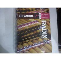 Livro - Espanhol Radix 7° Ano 2009