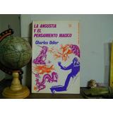 La Angustia Y El Pensamiento Magico-charles Odier-f.c.e.