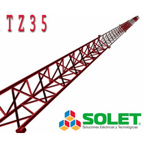 Torre Tz35 Arriostrada Reforzada Galvanizada En Caliente