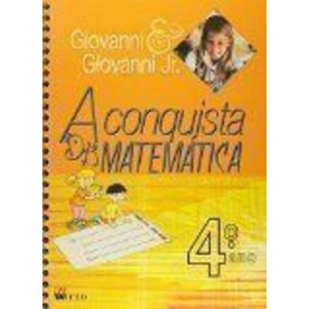 A Conquista Da Matemática - 4º Ano José Ruy Giovanni Jr