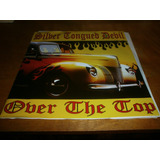 Silver Tongued Devil Over The Top Mini Lp 10