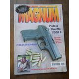 Revista Magnum N 157 Fusil De Asalto Galil Beretta 8000 L