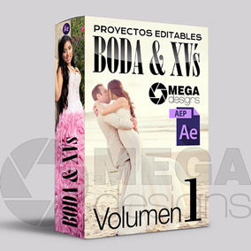 Volumen 1 Proyectos After Effects Para Boda Y Xv´s Años