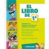 El Libro De 1° Matematica,naturales,sociales- Ed. Santillana