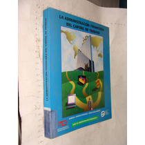 Libro La Administracion Financiera Del Capital De Trabajo ,