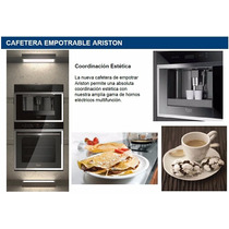 Kit Ariston Horno Anafe Cafetera Heladera Lavavajillas Seca