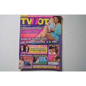 Revista Tv Notas Ella Es Mi Hija Lorena Rojas