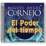 El Poder Del Tiempo - Miguel Angel Cornejo - Audiolibro +pdf