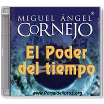 El Poder Del Tiempo - Miguel Angel Cornejo - Audiolibro