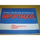 Manual Tecnico De Automoviles Importados