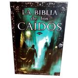 Libro La Biblia De Los Caídos Fernando Trujillo (físico)