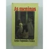 Livro As Meninas Lygia Fagundes Telles