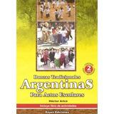 Libro: Danzas Tradicionales Argentinas Actos Escolares Arico