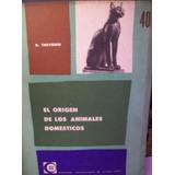 El Origen De Los Animales Domesticos Rene Thevenin Eudeba