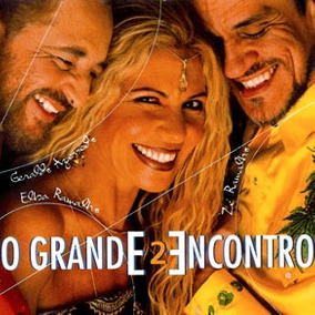 Cd - O Grande Encontro 2- Elba/ Zé Ramalho/ Geraldo- Lacrado