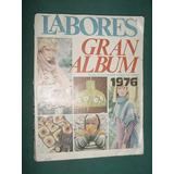Revista Labores Moda Sin Moldes Album Tejidos Ropa 1976