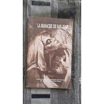 La Masacre De San Juan Por Raúl Lema