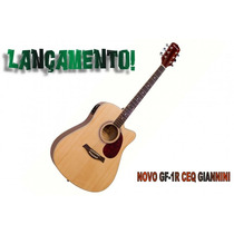 Violão Giannini Gf-1r Ceq N Série Performance Com Afinador!