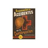 Prevencion De Accidentes En La Construcción Gonzalez Zabalet