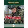 Cuentos De Malvinas Y Otras Guerras. Gustavo Robert