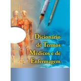 E-book Dicionário De Termos Médicos E De Enfermagem