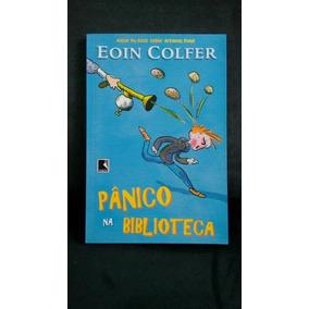 Pânico Na Biblioteca, De Eoin Colfer