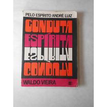 Conduta Espirita 8 - Espir. André Luiz - Waldo Vieira 1960