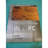 Organizacion Y Optimizacion Del Pc (anaya Multimedia)