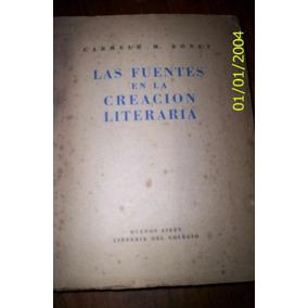Las Fuentes De La Creacion Literaria - Libros Antiguos -