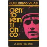 Guillermo Vilas. Cientoveinticinco