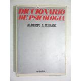 Diccionario De Psicología. Alberto L. Merani. 2a Ed. 1979.