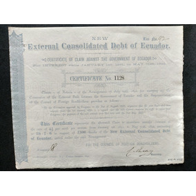Apólice External Consolidated Debt Of Ecuador Ano 1892 1891