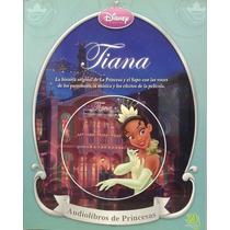 Tiana, La Princesa Y El Sapo Audiolibro Princesas Disney