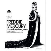 Freddie Mercury: Una Vida En Imagenes; Varios A Envío Gratis