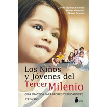 Libro Los Ninos Y Jovenes Del Tercer Milenio - Nuevo