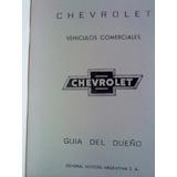 Manual 100 % Original De Propietario: Pick Up Chevrolet 1966