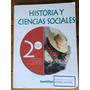 Historia Y Ciencias Sociales 2° Medio, Editorial Santillana