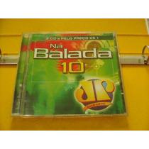Jovem Pan - Na Balada 10 - Cd Duplo Excelente