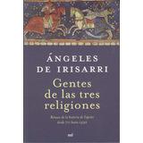 Gente De Las Tres Religiones. A. De Irisarri