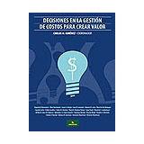 Decisiones En La Gestión De Costos Para La Toma D Decisiones