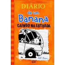 Diário De Um Banana V.9 Caindo Na Estrada Jeff Kinney