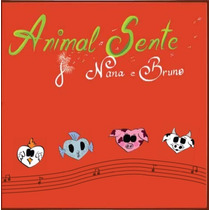 Cd Animal Sente, 1º Cd De Músicas Veganas Infantis Do Brasil