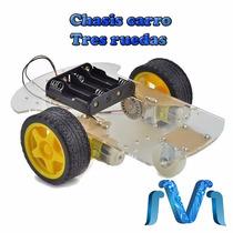 Kit Chasis De Carro Tres Ruedas Robot Arduino, Mejor Precio!