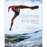 Ciencias De La Salud, 6a Edición De Bertha Higashida Hirose.