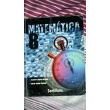 Libro De Matemática Editorial Santillana 8vo. Grado