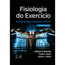 Fisiologia Do Exercício Mcardle - 8ª Ed. - Ebook Pdf 2016