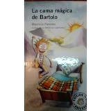 La Cama Magica De Bartolo De Mauricio Paredes