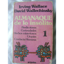 Almanaque De Lo Insolito, V.1. I.wallace, Wallechinsky. $159
